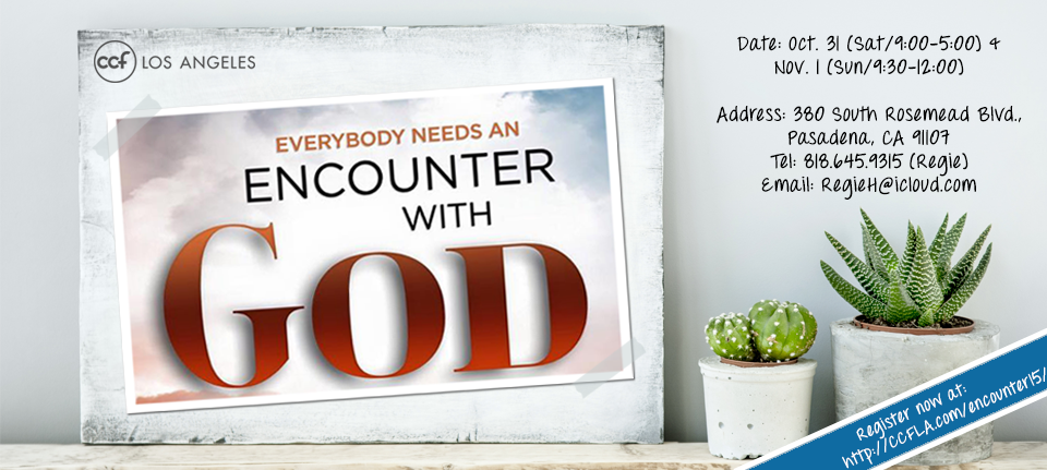 Everybody Needs an Encounter with God