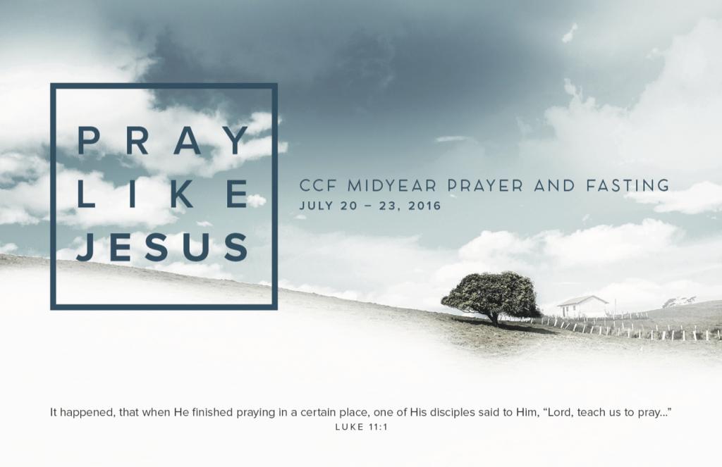 Pray Like Jesus - Midyear Prayer and Fasting 2016