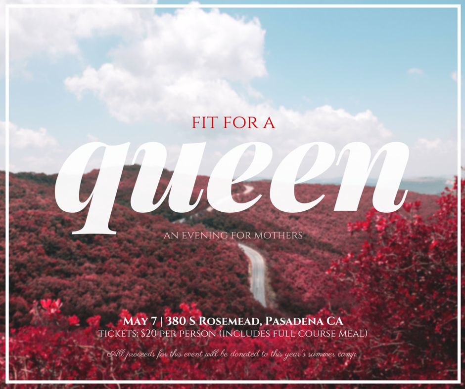 Fit for A Queen - Mother's Day Event on May 7, 2016