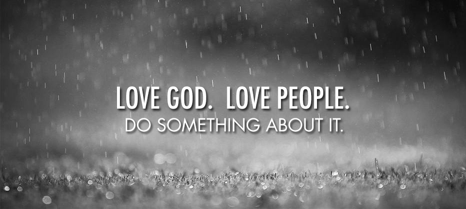 love-god-love-people-do-something-about-it