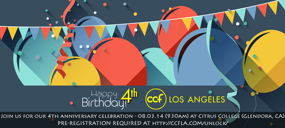 CCF Los Angeles 4th Year Anniversary