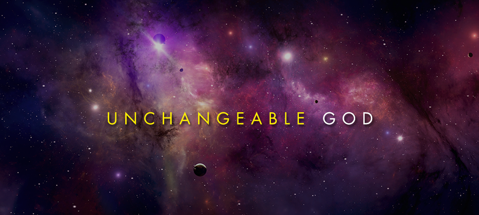 Unchangeable God
