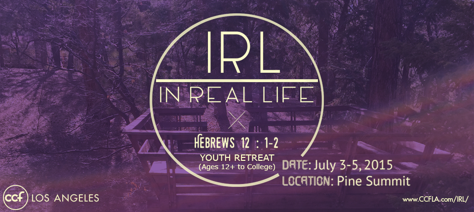 In Real Life | Youth Retreat