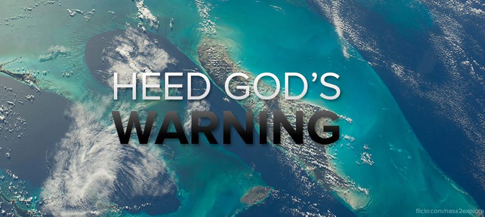Heed God's Warning