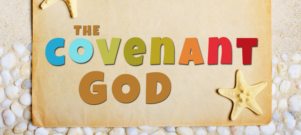The Covenant God