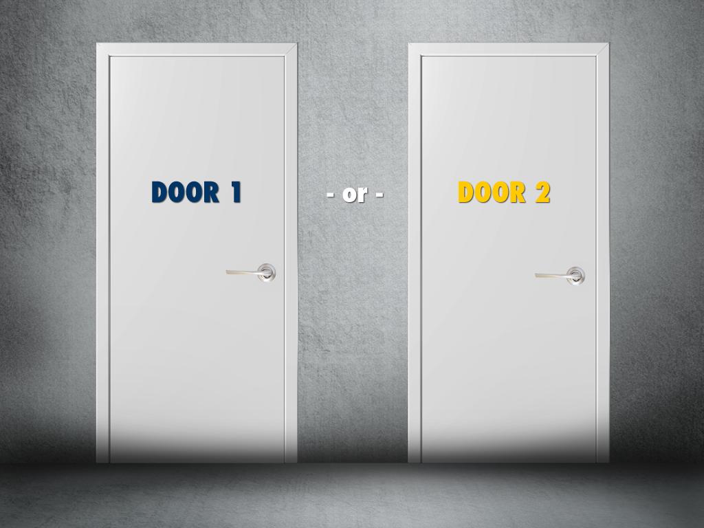 Door 1 or Door 2