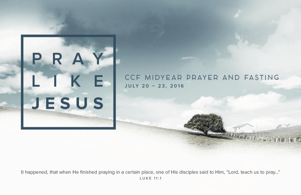 Pray Like Jesus - Midyear Prayer and Fasting 2016