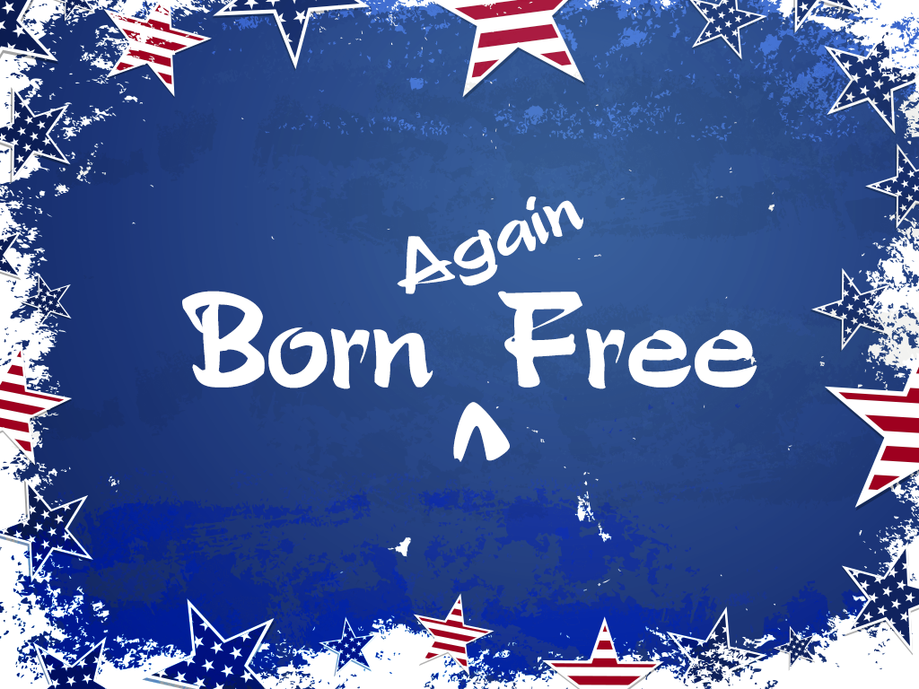 Born Again Free