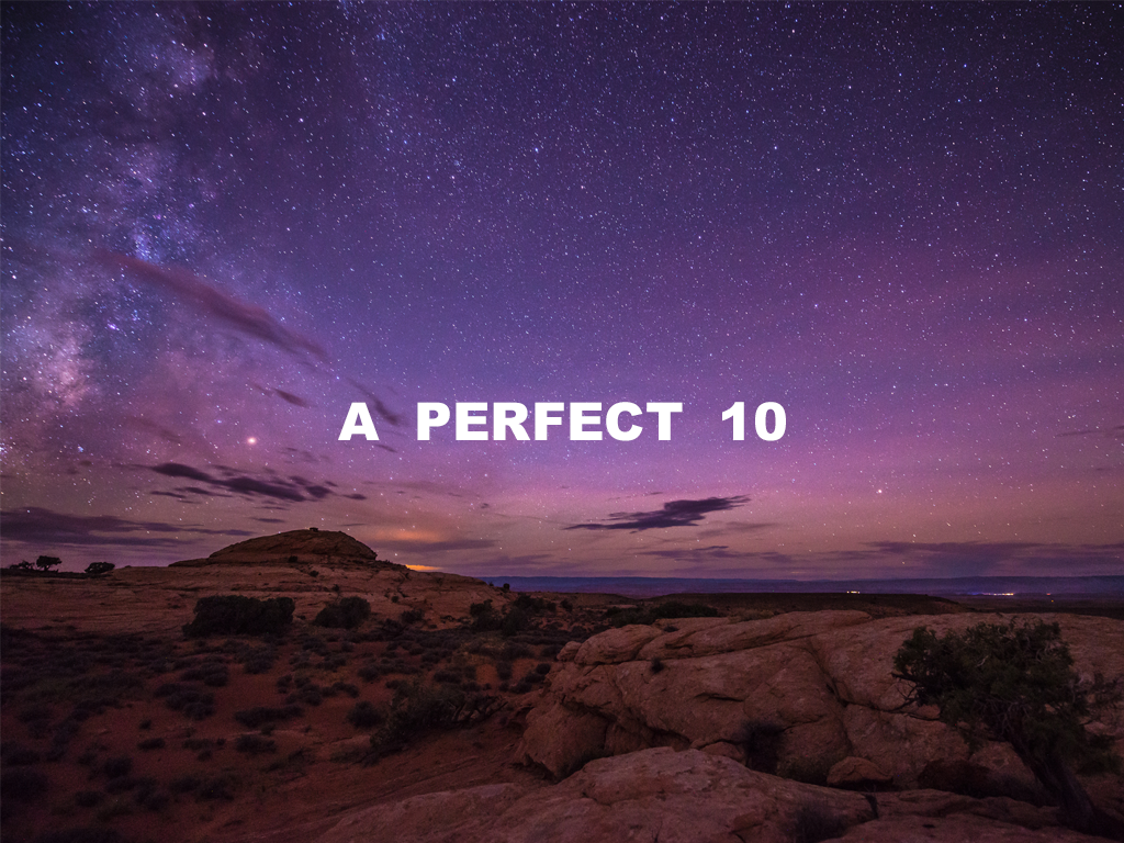 """A Perfect """"10"""""""