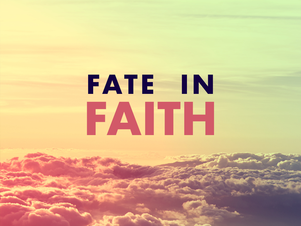 Fate In Faith