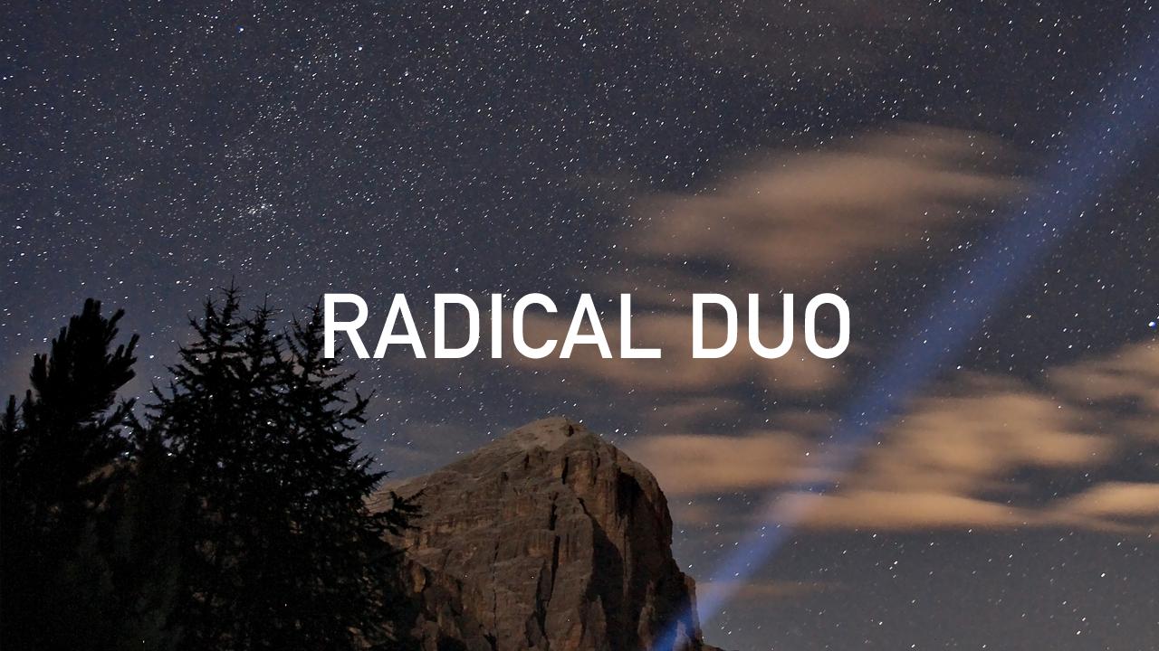 Radical Duo