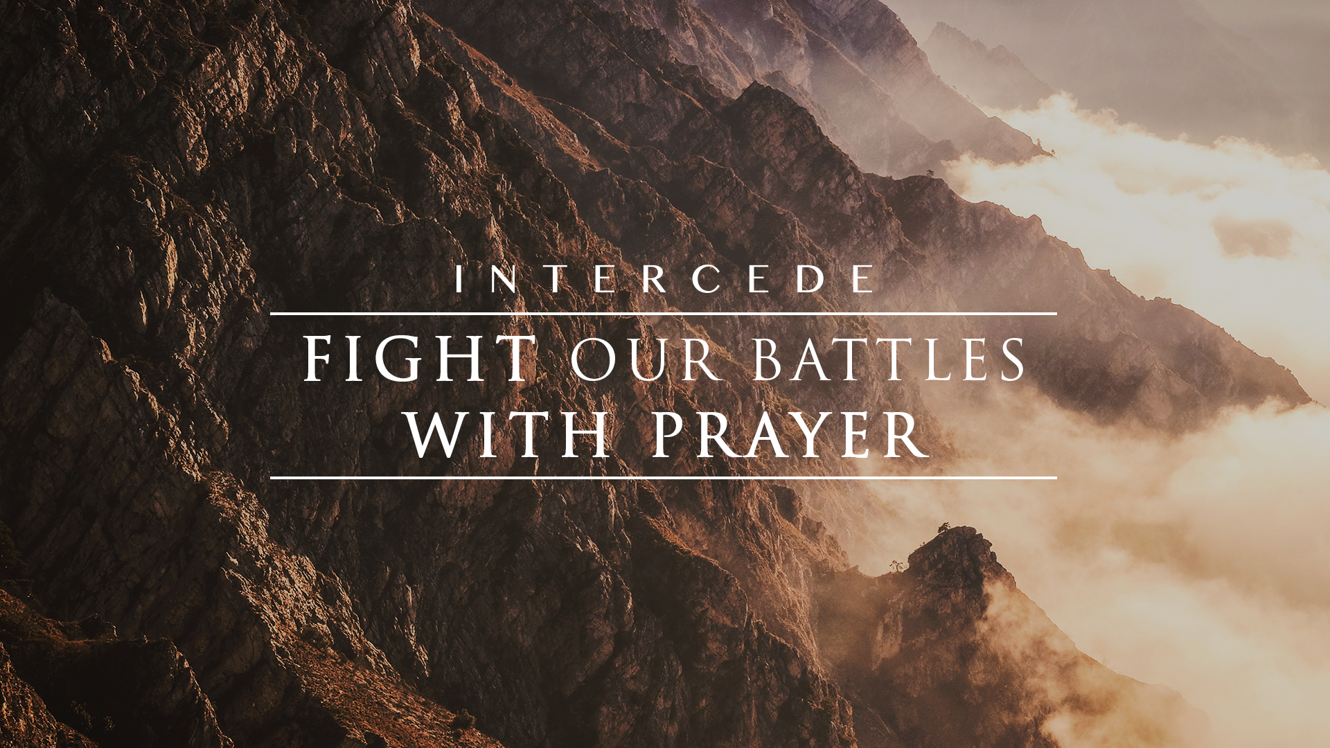 Fight Our Battles With Prayer