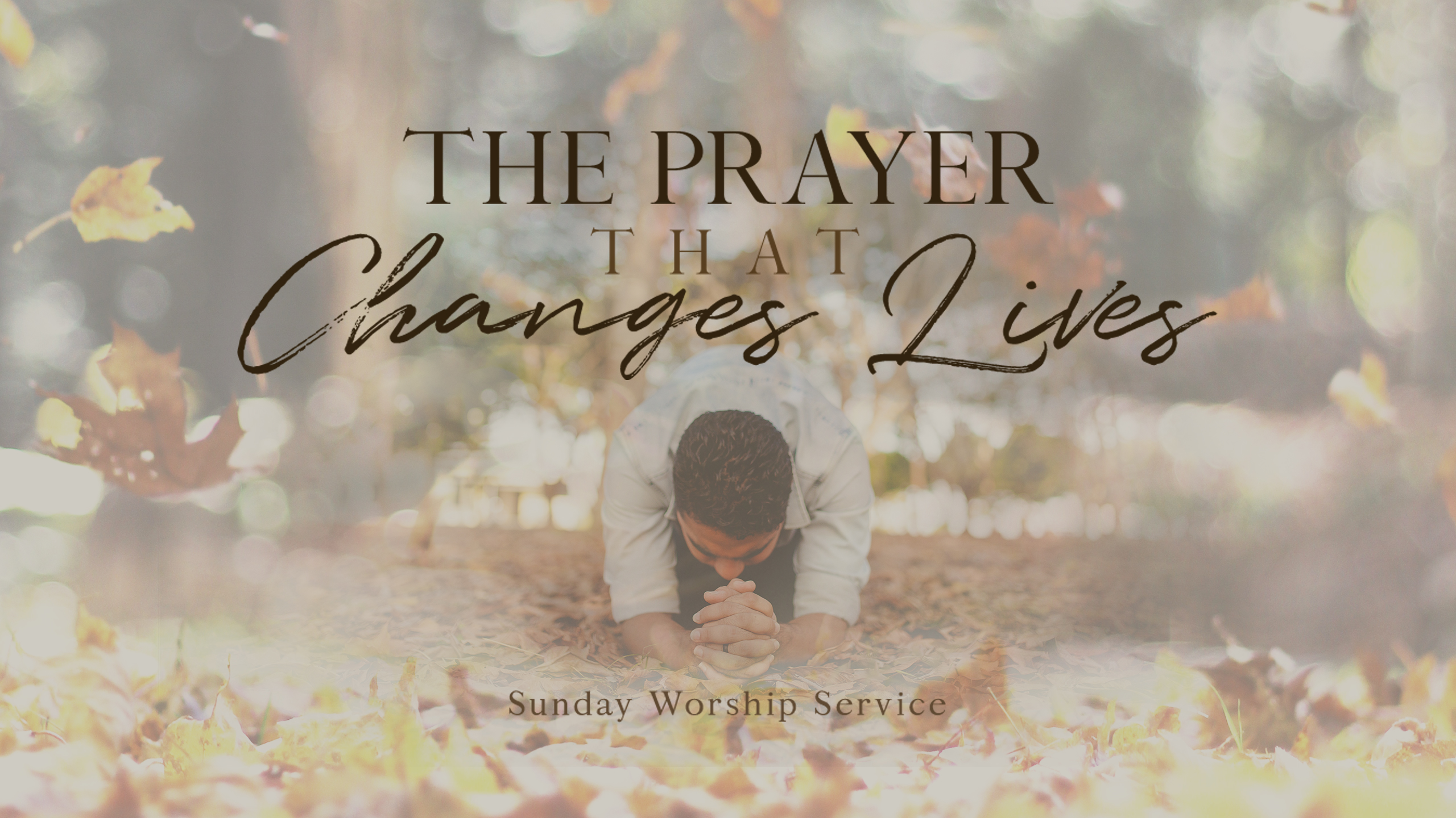 The Prayer That Changes Lives