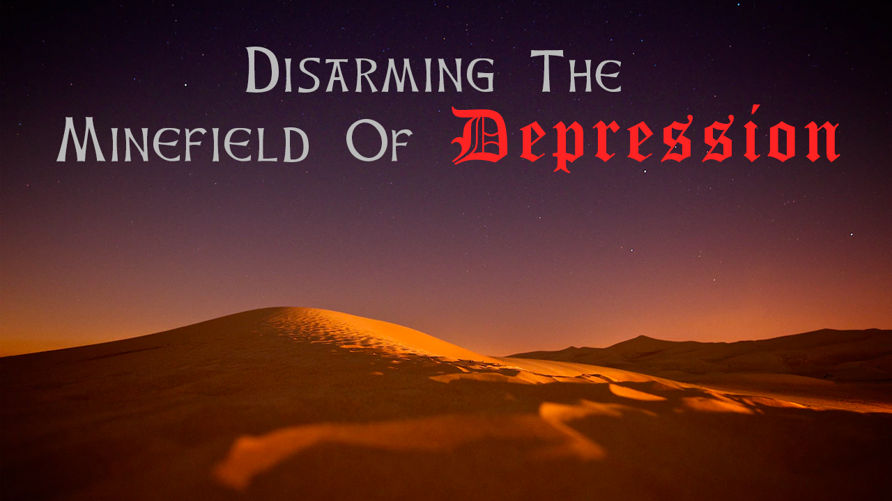 Disarming the Minefield of Depression
