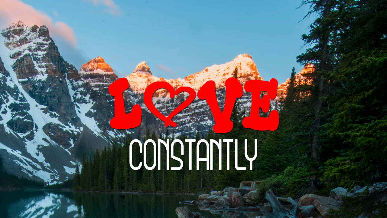 Love Constantly